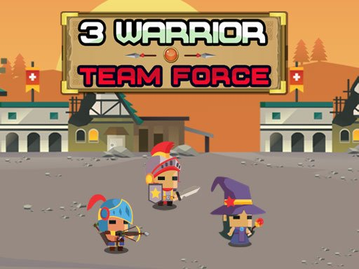 3 Warrior Team Force