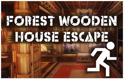 Escape from forest wooden house